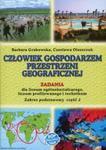 Człowiek gospodarzem przestrzeni geograficznej Zadania Część 2 Zakres podstawowy w sklepie internetowym Booknet.net.pl