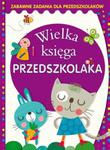 Wielka księga przedszkolaka. zabawne zadania w sklepie internetowym Booknet.net.pl