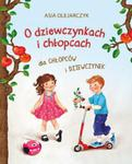 O dziewczynkach i chłopcach. Dla chłopców i dziewczynek w sklepie internetowym Booknet.net.pl