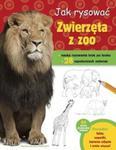 Jak rysować zwierzęta w zoo w sklepie internetowym Booknet.net.pl