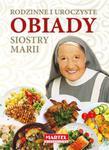Rodzinne i uroczyste obiady Siostry Marii w sklepie internetowym Booknet.net.pl