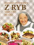 Dania i potrawy z ryb Siostry Marii w sklepie internetowym Booknet.net.pl