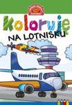 Koloruję Na lotnisku w sklepie internetowym Booknet.net.pl