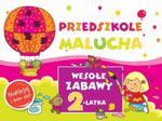 Przedszkole Malucha. Wesołe zabawy 2-latka. Naklejaj i baw się w sklepie internetowym Booknet.net.pl