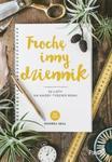 Trochę inny dziennik. 52 listy na każdy tydzień roku w sklepie internetowym Booknet.net.pl