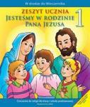 Jesteśmy w rodzinie Pana Jezusa. Klasa 1, Szkoła podst. Religia. Ćwiczenia w sklepie internetowym Booknet.net.pl