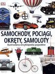 Samochody, pociągi, okręty, samoloty. Ilustrowana encyklopedia pojazdów w sklepie internetowym Booknet.net.pl
