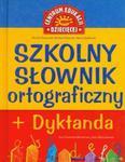Szkolny słownik ortograficzny + dyktanda w sklepie internetowym Booknet.net.pl