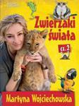 Zwierzaki świata. Część 2 w sklepie internetowym Booknet.net.pl