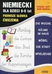 Język niemiecki dla dzieci 6-8 lat Pierwsze słówka Ćwiczenia w sklepie internetowym Booknet.net.pl