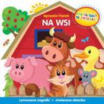 Kto to taki To zwierzaki Na wsi w sklepie internetowym Booknet.net.pl