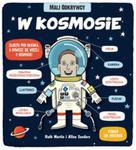 Mali odkrywcy. W kosmosie w sklepie internetowym Booknet.net.pl