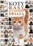 Koty rasy z całego świata w sklepie internetowym Booknet.net.pl