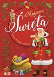 Magia świąt Magiczne Święta. Koledy, tradycje, opowieści w sklepie internetowym Booknet.net.pl