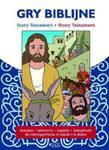 GRY BIBLIJNE STARY I NOWY TESTAMENT BR JEDNOŚĆ 9788379974100 w sklepie internetowym Booknet.net.pl