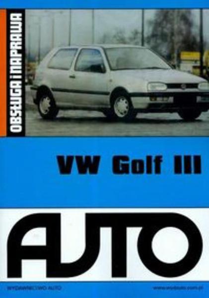 Sam naprawiam - VW GOLF III wyd AUTO