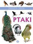 Zwierzęta świata Ptaki w sklepie internetowym Booknet.net.pl