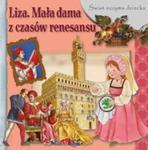 Świat oczyma dziecka. Liza. Mała dama z czasów renesansu w sklepie internetowym Booknet.net.pl