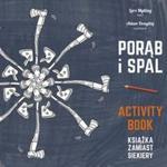 Porąb i spal. Activity book w sklepie internetowym Booknet.net.pl