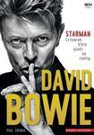 David Bowie. Starman. Człowiek, który spadł na ziemię w sklepie internetowym Booknet.net.pl