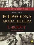 Podwodna armia Hitlera U-booty w sklepie internetowym Booknet.net.pl