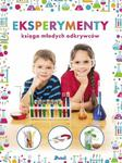 Eksperymenty. Księga młodych odkrywców w sklepie internetowym Booknet.net.pl