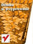 Kwalifikacja A.36. Część 2. Prowadzenie rachunkowości. Podręcznik do nauki zawodów technik ekonomista i technik rachunkowości w sklepie internetowym Booknet.net.pl