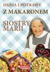 Dania i potrawy z makaronem Siostry Marii w sklepie internetowym Booknet.net.pl