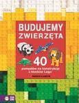 Budujemy zwierzęta. 40 pomysłów na konstrukcje z klocków Lego w sklepie internetowym Booknet.net.pl