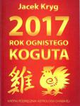 2017 Rok Ognistego Koguta w sklepie internetowym Booknet.net.pl
