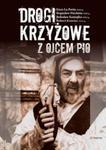 Drogi Krzyżowe z Ojcem Pio w sklepie internetowym Booknet.net.pl
