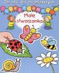 Naklejanki. Obrazki dla najmłodszych. Małe stworzonka w sklepie internetowym Booknet.net.pl