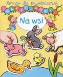 Naklejanki. Obrazki dla najmłodszych. Na wsi w sklepie internetowym Booknet.net.pl