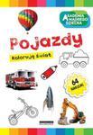 Akademia mądrego dziecka Pojazdy Koloruję świat w sklepie internetowym Booknet.net.pl