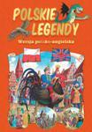 Polskie legendy wersja polsko -angielska w sklepie internetowym Booknet.net.pl
