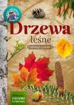 Drzewa leśne. Młody obserwator przyrody w sklepie internetowym Booknet.net.pl