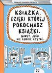 Książka dzięki której pokochasz książki w sklepie internetowym Booknet.net.pl