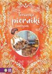 Toruńskie pierniki i inne baśnie W świecie baśni i legend w sklepie internetowym Booknet.net.pl