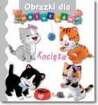 OBRAZKI DLA MALUCHÓW KOCIĘTA KARTON FK9788327456632 w sklepie internetowym Booknet.net.pl