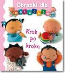 OBRAZKI DLA MALUCHÓW KROK PO KROKU KARTO FK9788327456656 w sklepie internetowym Booknet.net.pl