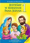 Jesteśmy w rodzinie Pana Jezusa. Klasa 1, szkoła podstawowa. Religia. Podręcznik w sklepie internetowym Booknet.net.pl