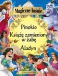 Magiczne baśnie Aladyn Pinokio Książe zamieniony w żabę w sklepie internetowym Booknet.net.pl