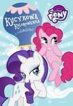 My Little Pony Kucykowa kolorowanka z naklejkami w sklepie internetowym Booknet.net.pl