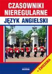 Czasowniki nieregularne Język angielski + ćwiczenia w sklepie internetowym Booknet.net.pl