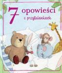 7 opowieści o przytulankach w sklepie internetowym Booknet.net.pl