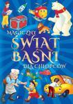 Magiczny świat baśni i bajek dla chłopców w sklepie internetowym Booknet.net.pl