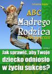 ABC Mądrego Rodzica: Droga do Sukcesu w sklepie internetowym Booknet.net.pl