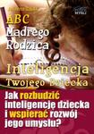 ABC Mądrego Rodzica: Inteligencja Twojego Dziecka w sklepie internetowym Booknet.net.pl
