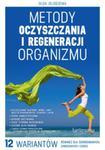 Metody oczyszczania i regeneracji organizmu w sklepie internetowym Booknet.net.pl