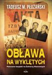 Obława na Wyklętych. Polowanie bezpieki na Żołnierzy Niezłomnych w sklepie internetowym Booknet.net.pl